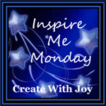 Inspire-Me-Monday