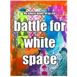 My Knock Down, Drag Out  Battle for White Space thumbnail
