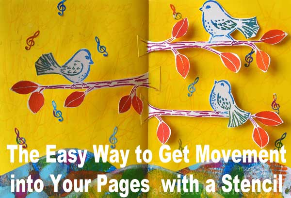 Video Showing The Easy Way to Get Movement into Your Pages  with a Stencil
