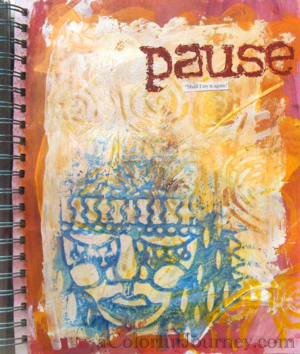 What do I do when I feel like I failed in my art journal? Well, first I go through all sorts of crazy thoughts...