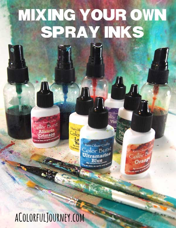Video making your own spray inks using Color Burst by Ken Oliver with Carolyn Dube