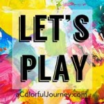 Let's Play, a link party where you can be inspired and be inspiring!
