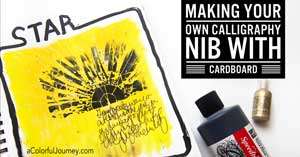 Making  your own calligraphy nib out of cardboard for Star Wars inspired art journaling