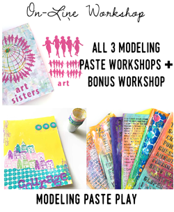Modeling Paste Play workshops and free Bonus workshop with Carolyn Dube