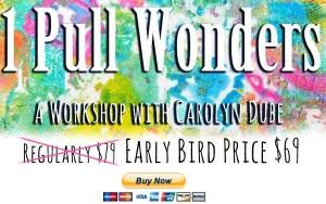Gelli Play 1 Pull Wonders Workshop with Carolyn Dube