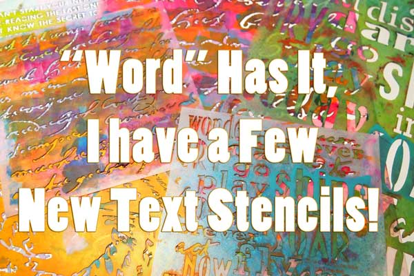 New Word and Text Stencils from Carolyn Dube and StencilGirl