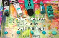 What is the best paint for Gellii® printing?