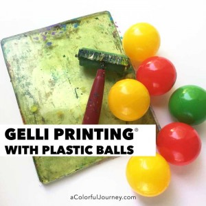 Video tutorial sharing how to use plastic balls while gelli printing® to make colorful patterns