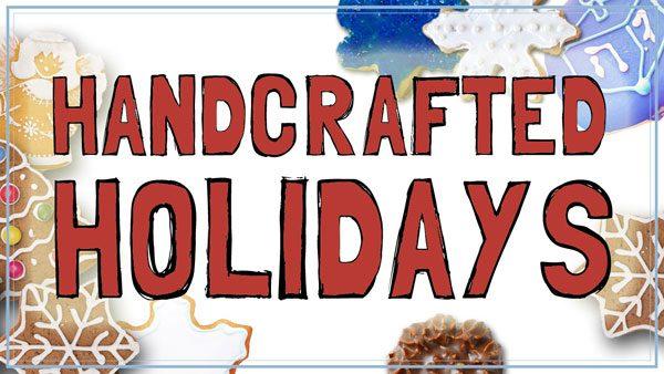 Handcrafted Holidays On Line Workshop