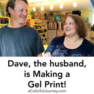 Dave, the Husband, is Making a Gel Print! thumbnail