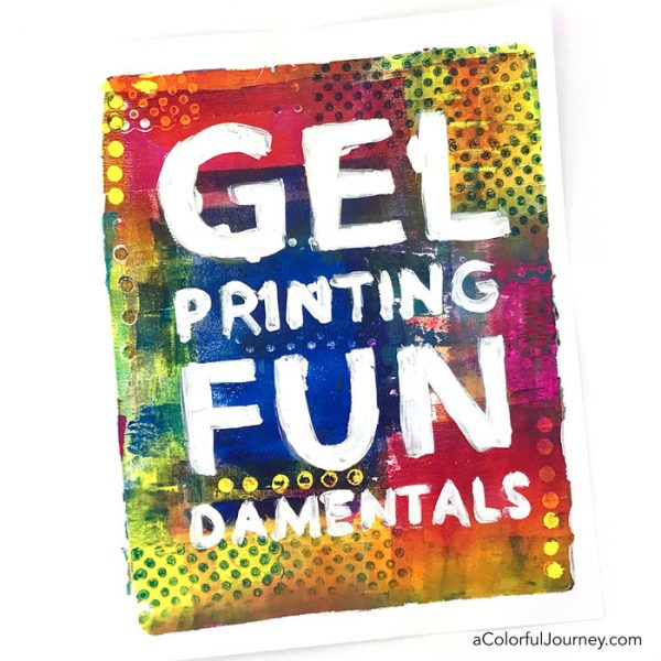 Gel Printing FUNdamentals Workshop with Carolyn Dube