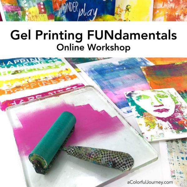 Gel Printing FUNdamentals workshop with Carolyn Dube