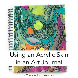 Turning an Acrylic Skin into an Art Journal Page thumbnail
