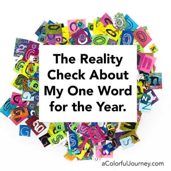 The Reality Check About My One Word for the Year - Carolyn Dube