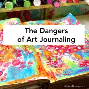 The Danger of Art Journaling thumbnail