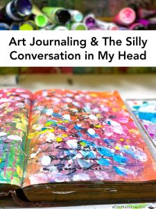 Art Journaling & The Silly Conversation in my Head thumbnail